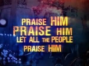 PRAISE HIM1